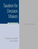 TAXATION FOR  DECISION MAKERS  2008 EDITION