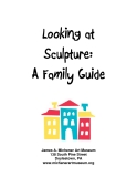 Looking at  Sculpture:  A Family Guide
