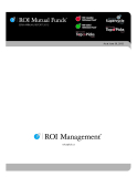 ROI Mutual Funds SEMI-AnnuAl REpoRt 2012
