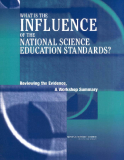 WHAT IS THE  INFLUENCE OF THE  NATIONAL SCIENCE  EDUCATION STANDARDS?