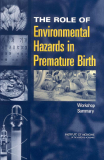THE ROLE OF  Environmental Hazards  in Premature Birth