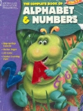 The Complete Book of Alphabet and Numbers (The Complete Book Series)