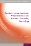 Specialty Competencies in Organizational  and Business Consulting Psychology