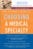 Sách: THE ULTIMATE GUIDE TO CHOOSING A MEDICAL SPECIALTY