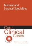 Core Clinical Cases in Medical and Surgical Specialties
