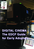 DIGITAL CINEMA-THE EDCF GUIDE FOR EARLY ADOPTERS
