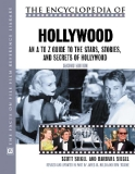 THE ENCYCLOPEDIA OF HOLLYWOOD: AN A TO Z GUIDE TO THE STARS, STORIES, AND SECRETS OF HOLLYWOOD