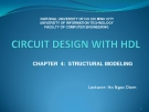 Circuit design with HDL Chapter 4  Structural modeling