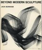 "From ""Beyond Modern Sculpture"" – Jack Burnham"