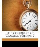 The Conquest of Canada (Vol. 2 of 2)