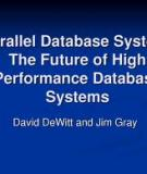 Parallel Database Systems: The Future of High Performance Database Processing