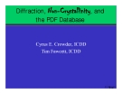 Diffraction, Non-Crystallinity, and  the PDF Database