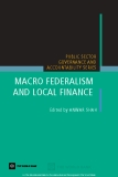 MACRO FEDERALISM AND LOCAL FINANCE