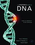 .A Litigator's Guide to DNA.This page intentionally left blank.A Litigator's Guide to DNAFrom the Laboratory to the CourtroomRon C. Michaelis, PhD, FACMG Robert G. Flanders, Jr., Esq. Paula H. Wulff, JDAmsterdam • Boston • Heidelberg • London • N