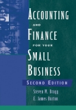 Accounting and Finance for Your Small Business - STEVEN M. BRAGG AND E. JAMES BURTON