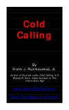 Cold  Calling By  Frank J. Rumbauskas, Jr.