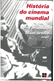 HISTORIA DO CINEMA MUNDIAL : FERNANDO MASCARELLO