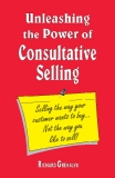 Unleashing the Power of Consultative Selling
