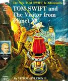 Tom Swift And The Visitor From Planet X