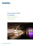 Investment funds  in Ireland Your bridge to  the future