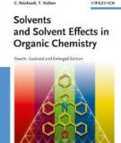 Solvents and Solvent E¤ects in Organic Chemistry