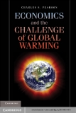 Economics and the Challenge  of Global Warming