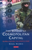 The Return of Cosmopolitan Capital: Globalisation, the State and War