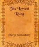 The Lowest Rung by  Mary Cholmondeley