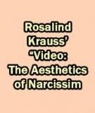 Video: The Aesthetics of Narcissism