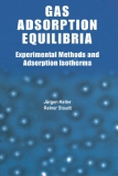 GAS ADSORPTION EQUILIBRIA Experimental Methods and Adsorptive Isotherms