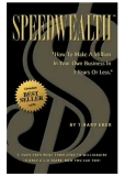 Speedwealth: How to Make a Million in Your Own Business in 3 Years or Less