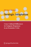 Strategic Adaptation: Cross-Cultural Differences in Company Responses to an Economic Crisis