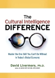 The Cultural Intelligence Difference: Master the One Skill You Can't Do Without in Today's Global Econom