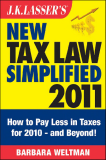 NEW TAX LAW SIMPLIFIED 2011: Tax Relief from the HIRE Act, Health Care Reform, and More