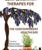 Complementary Therapies for the Contemporary Healthcare