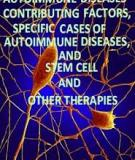 Sách: Autoimmune Diseases – Contributing Factors, Specific Cases of Autoimmune Diseases, and Stem Cell and Other Therapies