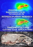 IMAGING AND RADIOANALYTICAL TECHNIQUES IN INTERDISCIPLINARY RESEARCH -FUNDAMENTALS AND CUTTING EDGE APPLICATIONS