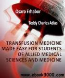 Transfusion Medicine Made Easy for Students of Allied Medical Sciences and Medicine Authored