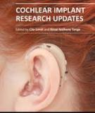 Cochlear Implant Research Updates Edited by Cila Umat and Rinze Anthony Tange