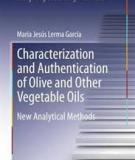 Characterization and Authentication of Olive and Other Vegetable Oils