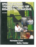 Basic Electronic Troubleshootng For Biomedical Technicians