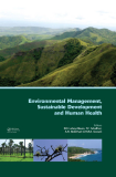 Environmental Management, Sustainable Development and Human Health