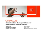 Oracle Database Backup-and-Recovery Best Practices and New Features