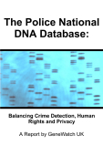 The Police National DNA Database: Balancing Crime Detection, Human Rights and Privacy