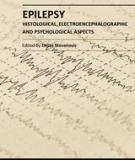 Epilepsy – Histological, Electroencephalographic and Psychological Aspects Edited by Dejan Stevanovic