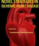 Novel Strategies in Ischemic Heart Disease Edited by Umashankar Lakshmanadoss