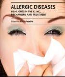 Allergic Diseases – Highlights in the Clinic, Mechanisms and Treatment Edited by Celso Pereira