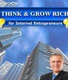 Think and Grow Rich for Internet Entrepreneurs