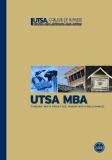 utsa MBa Theory wiTh PracTice. rigor wiTh relevance