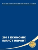 MISSISSIPPI GULF COAST COMMUNITY COLLEGE 2011 ECONOMIC IMPACT REPORT